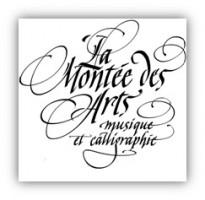 La Montée des Arts  -  13e Saison -  Les 2 prochains événements 2017