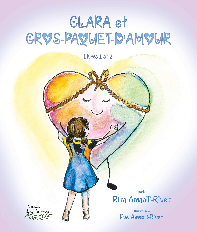 L'auteure Hilairmontaise Rita Amabili-Rivet lance son nouveau livre Clara et Gros-Paquet-d'Amour