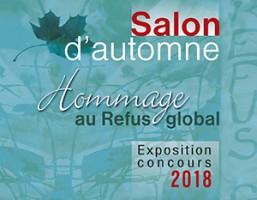 Salon d'automne 2018 Hommage au Refus global