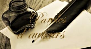 Paroles d'auteurs semaine du 22 avril 2019